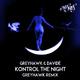 Greyhawk & Davidé [CA] Kontrol the Night(Greyhawk Remix)